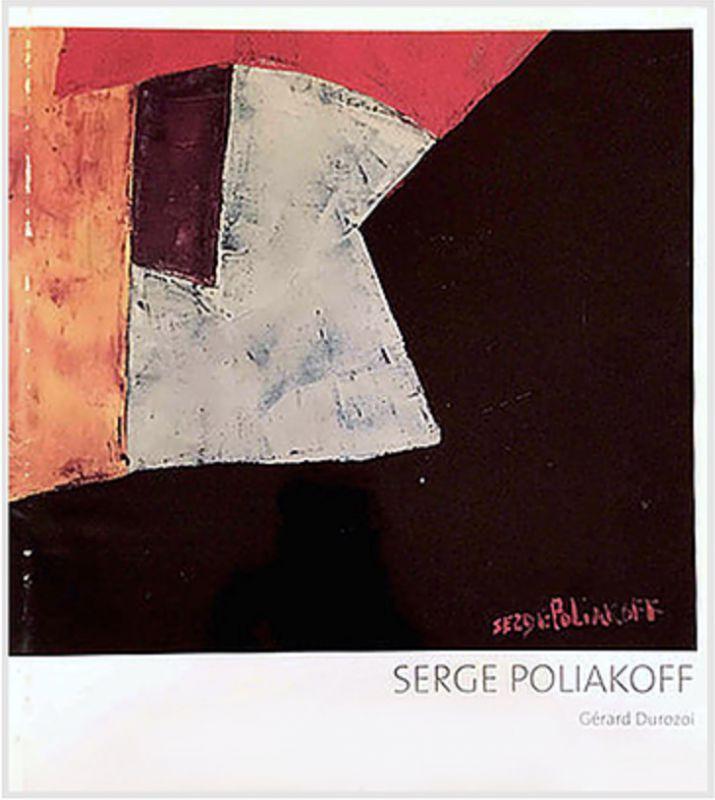 Serge Poliakoff by Gérard Durozoi (Catalogue) - Serge  POLIAKOFF