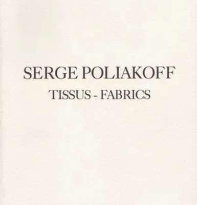 Tissus - Fabrics (Catalogue) - Serge  POLIAKOFF