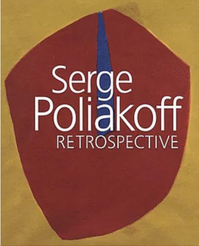Catalogue Rétrospective (Catalogue) - Serge  POLIAKOFF