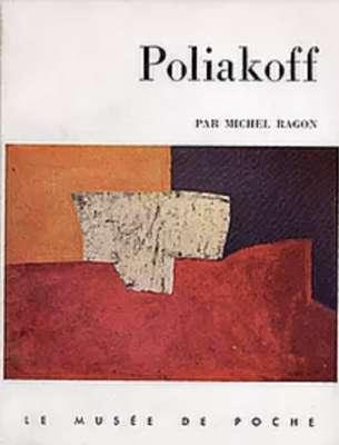 Poliakoff par Michel Ragon (Catalogue) - Serge  POLIAKOFF
