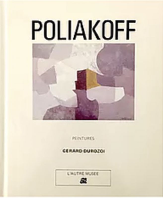 Serge Poliakoff, Paintings (Catalogue) - Serge  POLIAKOFF