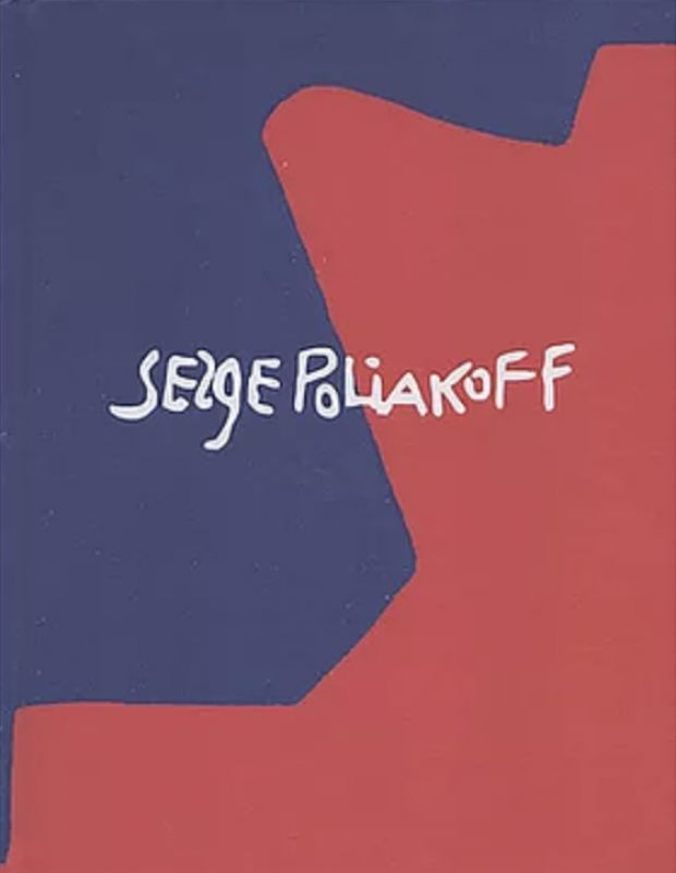 Exposition Silent Paintings (Catalogue) - Serge  POLIAKOFF